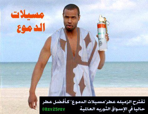 "Mauritanian dissident humor: ""The best cologne these days is tear gas""  Photo-reel from the ""Mauritanie Demain' Facebook page"
