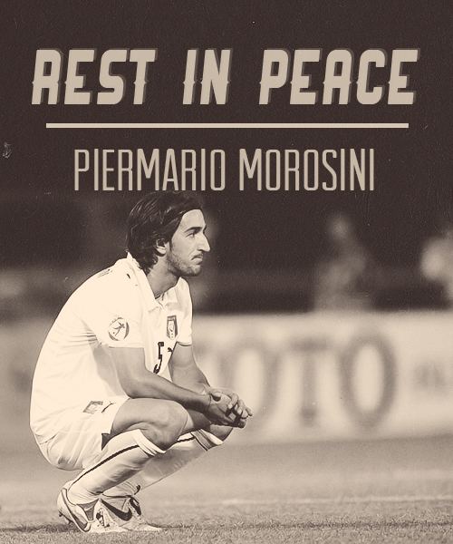 """Rest in peace, Piermario Morosini "" by @RealEsparta on Twitter"